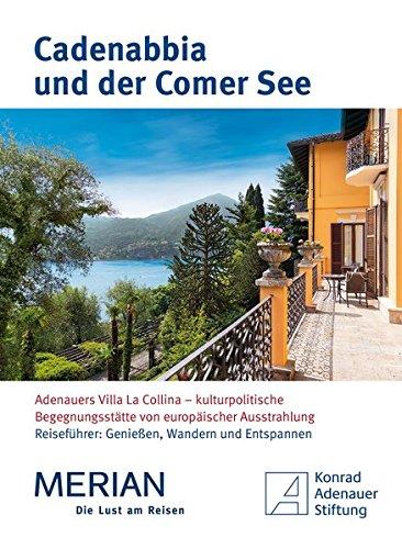 Cadenabbia und der Comer See: Sonderausgabe für Konrad-Adenauer-Stiftung (MERIAN Solitäre)