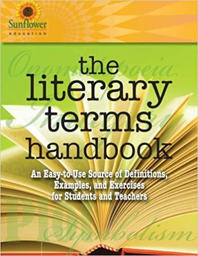 Amazon the literary terms handbook an easy to use source of amazon the literary terms handbook an easy to use source of definitions examples and exercises for students and teachers 9781937166113 sunflower fandeluxe Image collections
