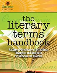 The Literary Terms Handbook: An Easy-to-Use Source of Definitions, Examples, and Exercises for Students and Teachers