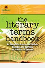 The Literary Terms Handbook: An Easy-to-Use Source of Definitions, Examples, and Exercises for Students and Teachers Paperback