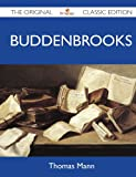 Buddenbrooks - the Original Classic Edition, Thomas Mann, 1486144705
