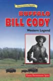 img - for Buffalo Bill Cody: Western Legend (Historical American Biographies) book / textbook / text book