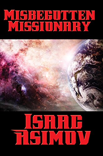 Cover for Misbegotten Missionary