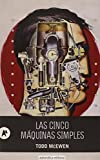 img - for LAS CINCO M   QUINAS SIMPLES book / textbook / text book