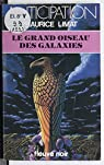 Le Grand Oiseau des galaxies par Limat