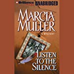 Listen to the Silence: Sharon McCone #21 | Marcia Muller