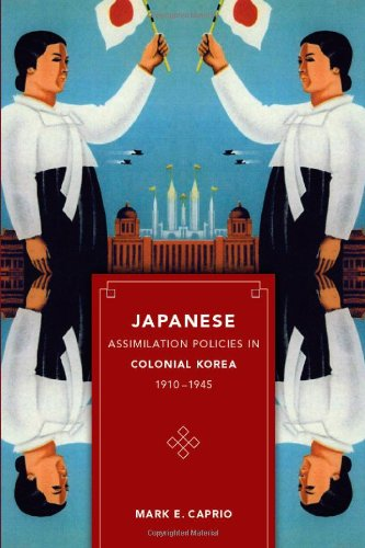 Japanese Assimilation Policies in Colonial Korea, …