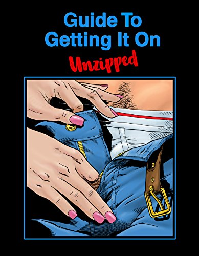 Guide To Getting It On: Unzipped (Books About Sexual Positions compare prices)