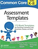 Common Core Assessment Templates, Velerion Damarke, 149595742X