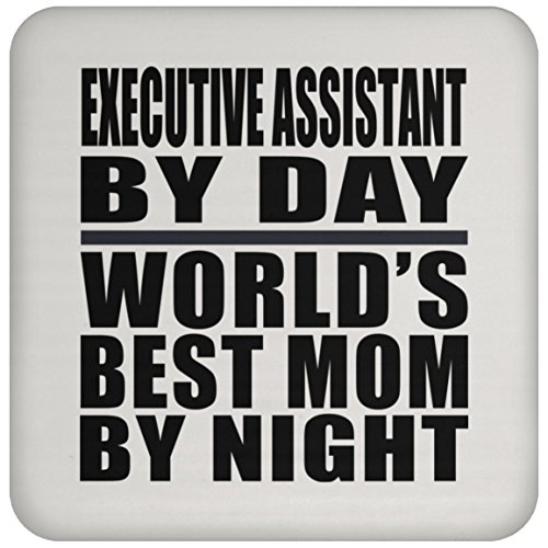 Mom Coaster, Executive Assistant By Day World's Best Mom By Night - Coaster, High Gloss Coaster, Best Gift for Mother, Mum, Her, Parent from Daughter, Son, Kid, Husband - Executive Coaster Set