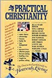 Practical Christianity: A Down-to-Earth Guide to Heavenly Living