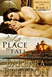 Front cover for the book A Soft Place to Fall by Barbara Bretton