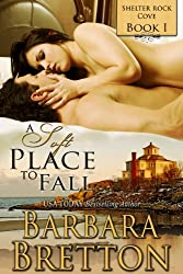A Soft Place to Fall (Shelter Rock Cove - Book #1)