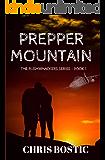 Prepper Mountain (The Bushwhackers Series Book 1)