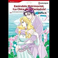 Escándalo matrimonial, ¡La chica de la farándula! (Harlequin Manga)