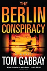 By Tom Gabbay - The Berlin Conspiracy: A Novel (2006-01-18) [Hardcover] Hardcover