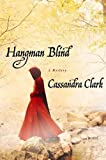 Hangman Blind (Abbess Hildegard of Meaux Book 1)