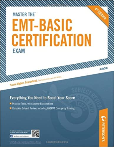 Master the EMT Basic Certification Exam (Peterson\'s Master the EMT ...