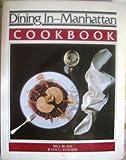 Dining In - Manhattan, Bill Blass and Joan Hauser, 0897160886