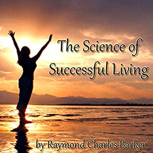 The Science of Successful Living Audiobook
