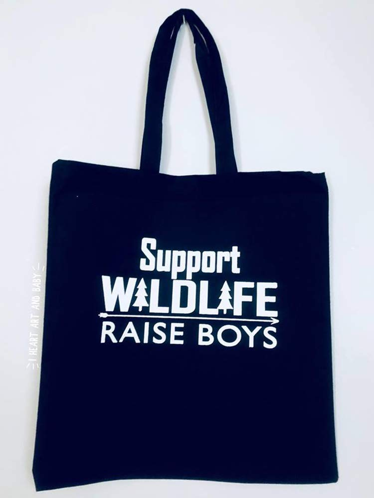Support Wildlife Raise Boys Tote, Raising Boys Bag, Funny Everyday Tote, Cotton Canvas 15 x 16 inch, Black