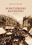 Pontypridd Revisited (Images of Wales)