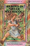 img - for Heroes in Greek Mythology book / textbook / text book