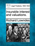 Insurable interest and Valuations, Richard Lowndes, 1240141025