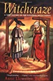 img - for Witchcraze - A New History of the European Witch Hunts book / textbook / text book