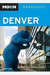 Moon Denver (Moon Handbooks) Paperback