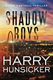 Shadow Boys (A Jon Cantrell Thriller)