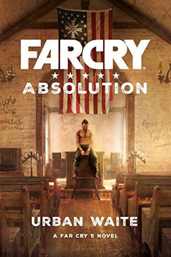 51xEAZxnQOL - Far Cry 5 novel - Far Cry Absolution