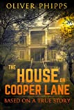 Image of The House on Cooper Lane: Based on a True Story