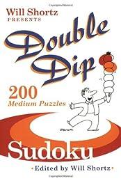 Will Shortz Presents Double Dip Sudoku: 200 Medium Puzzles