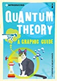 Introducing Quantum Theory: A Graphic Guide to Science's Most Puzzling Discovery