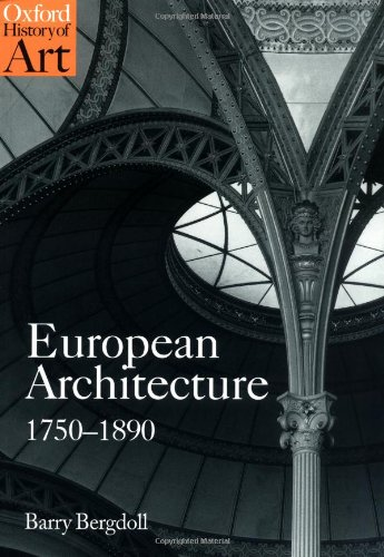 Pdf Engineering European Architecture 1750-1890 (Oxford History of Art)