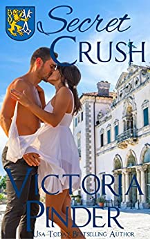Secret Crush (The House of Morgan Book 1) by [Pinder, Victoria]