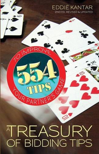 Treasury of Bidding Tips: 554 Tips to Improve Your Partner's Game (Revised, Updated)