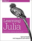 Learning Julia: Rapid Technical Computing and Data Analysis