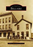 Bellaire, Bellaire Area Historical Society, 0738560359
