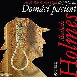 Domácí pacient (Sherlock Holmes 4)