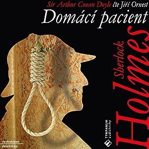 Domácí pacient (Sherlock Holmes 4) Audiobook