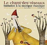 """Afficher """"Le chant des oiseaux : initiation à la musique classique"""""""