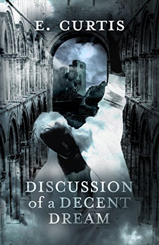 Discussion of a Decent Dream by E. Curtis
