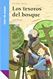 Los tesoros del bosque/ the Treasures of the Forest, Pere Marti I. Bertran and Pere Martí i Bertran, 8487334741