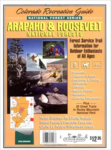 Arapaho & Roosevelt National Forest Recreation Guide (National ...