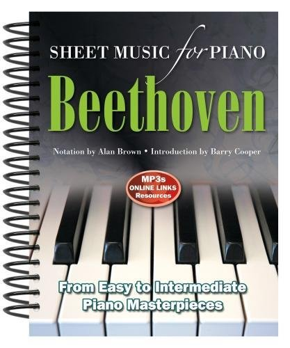 Ludwig Van Beethoven: Sheet Music for Piano: From Easy to Intermediate, Over 25 Masterpieces