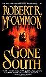Gone South, Robert R. McCammon, 0671743074