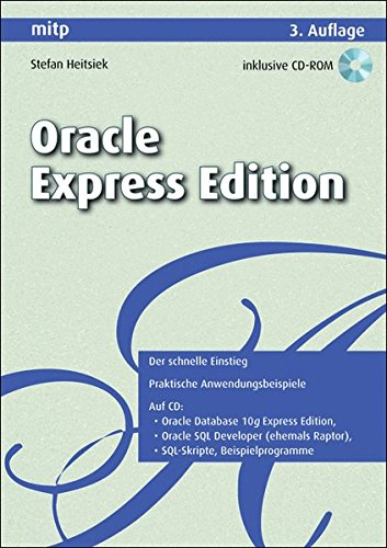 Oracle Express Edition (mitp Professional) Taschenbuch – 13. Januar 2009 Stefan Heitsiek 3826655362 Programmiersprachen Datenbank