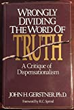 img - for Wrongly Dividing the Word of Truth: A Critique of Dispensationalism book / textbook / text book